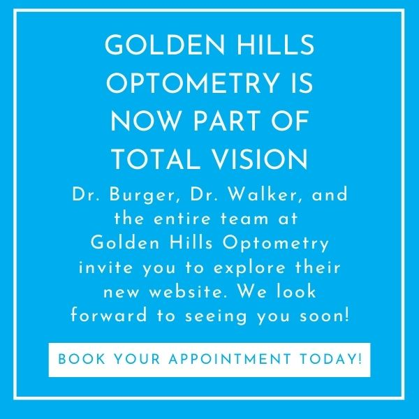 Golden Hills Optometry is now part of Total Vision